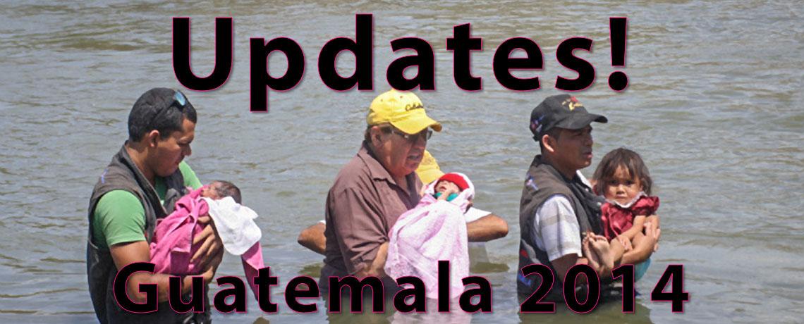 Guatemala 2014 Updates!